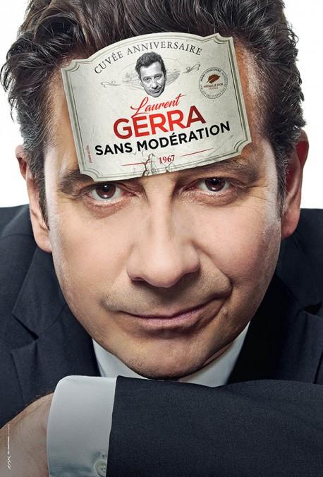 """LAURENT GERRA """"Sans modération"""""""