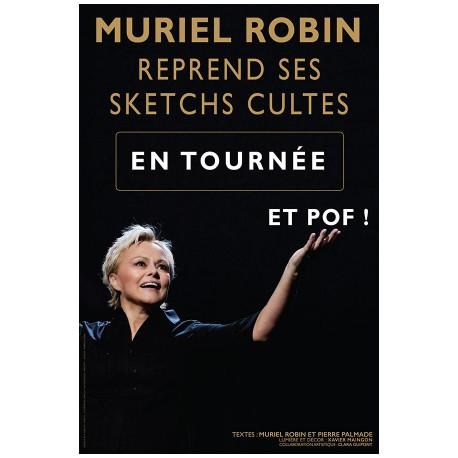 MURIEL ROBIN et Pof !