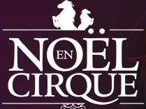 """NOEL EN CIRQUE """"PARADE"""""""