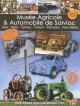 Musée Agricole et Automobile de Salviac – Gourdon